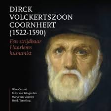 Lezing over Dirck Volckertszoon Coornhert door Wim Cerutti