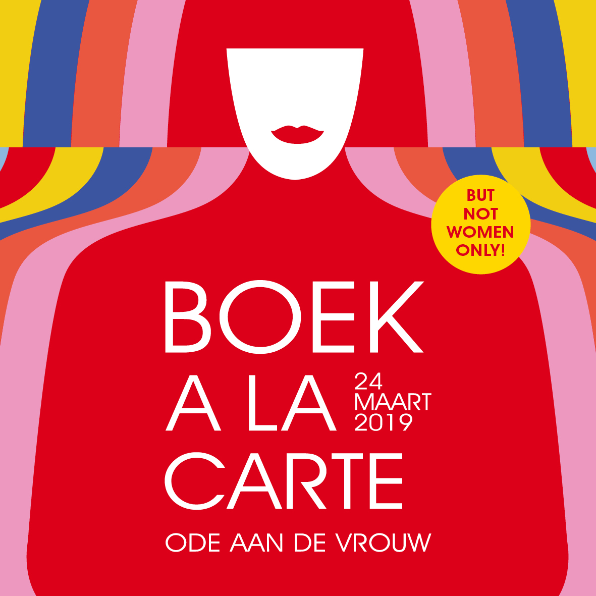 BOEK A LA CARTE - ODE AAN DE VROUW 'BUT NOT WOMEN ONLY'